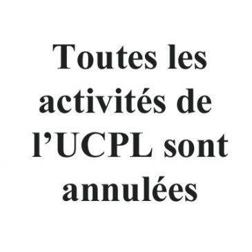 Toutes les activités de l'UCPL sont annulées